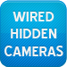 Wired Hidden Cameras